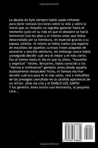 ¡Dios los cría y el Diablo los junta! (Trilogia I nº 3) (Spanish Edition)