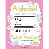 Trace Letters Of The Alphabet and Sight Words: Preschool Practice Handwriting Workbook: Pre K, Kindergarten and Kids…