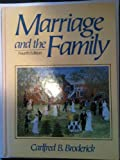 Marriage and the Family, Broderick, Carlfred B., 0135533147