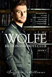 Wolfe (Billionaire Boys Club Book 3)