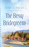 The Bossy Bridegroom (Black Hills Blessing Book 3)