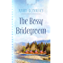 The Bossy Bridegroom (Black Hills Blessing Book 3)