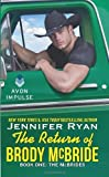 img - for The Return of Brody McBride: Book One: The McBrides by Ryan, Jennifer (2014) Mass Market Paperback book / textbook / text book