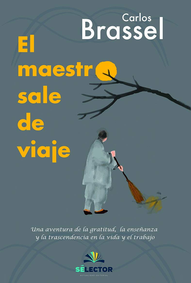 El maestro sale de viaje (Spanish Edition) (Spanish) Paperback – September 30, 2018