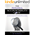 The Personal Accountability Code: The Step-by-Step Guide to a Winning Strategy that Transforms your Goals into Reality with the New Science of Accountability (The Accountability Code Series Book 2)