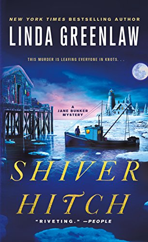Shiver Hitch: A Jane Bunker Mystery ()