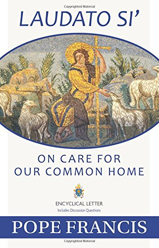 Laudato Si — On Care for Our Common Home
