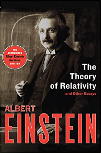 The Theory Of Relativity And Other Essays Albert Einstein  Amazoncom  Essays Written By High School Students also Example Of An English Essay  Essay On Healthy Foods