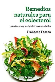 Remedios naturales para el colesterol (SALUD) eBook