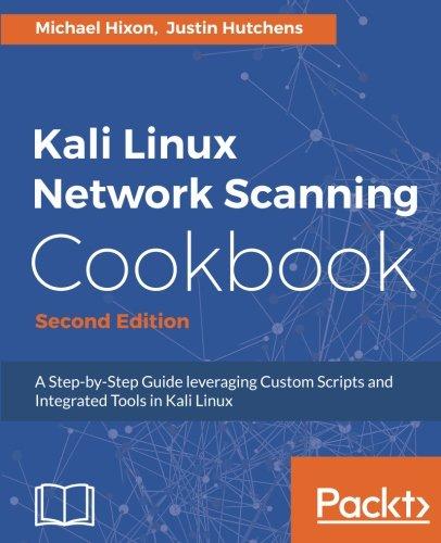 - Kali Linux Network Scanning Cookbook - Second Edition