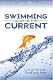 Swimming Against the Current, Chris Blake, 0816321418