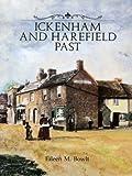Ickenham and Harefield Past, Eileen M. Bowlt, 0948667362