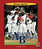 The Atlanta Braves, Mark Stewart, 1603570063