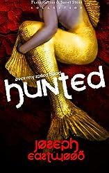 Hunted (Over My Spilled Blood) (Volume 1)
