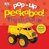 img - for Pop-Up Peekaboo: Things That Go book / textbook / text book