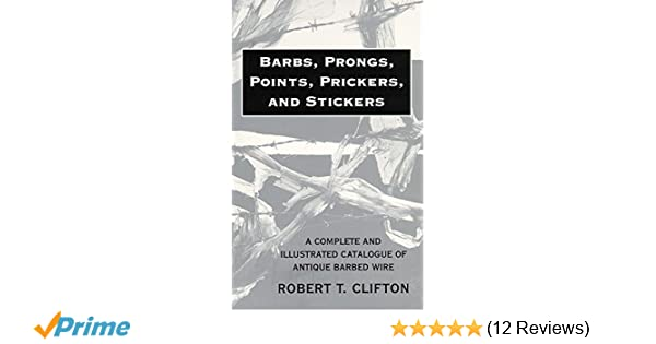 Barbs, Prongs, Points, Prickers, and Stickers: A Complete and ...