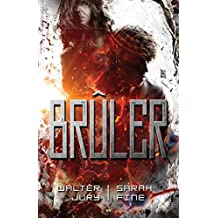 Brûler: Scanner - Tome 2 (French Edition)