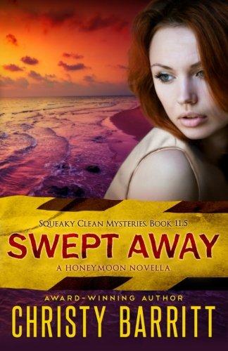 Swept Away Squeaky Mysteries Honeymoon