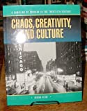 img - for Chaos, Creativity, and Culture: An Anthology of Chicago in the Twentieth Century book / textbook / text book