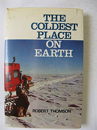 Coldest Place on Earth -