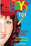 Ebay 101, Steve Weber, 0977240630