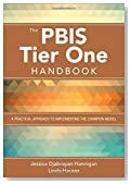 The PBIS Tier One Handbook: A Practical Approach to Implementing the Champion Model
