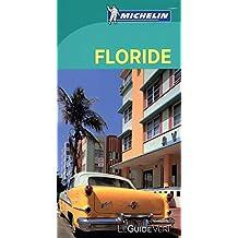Floride : Guide Vert
