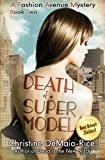Death of a Supermodel: Fashion Avenue Mysteries (Volume 2)