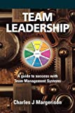 img - for Team Leadership: A Guide to Success with Team Management Systems book / textbook / text book