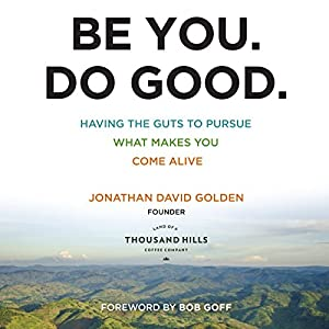 Be You. Do Good. Audiobook