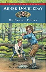 Abner Doubleday: Boy Baseball Pioneer (Young Patriots series)