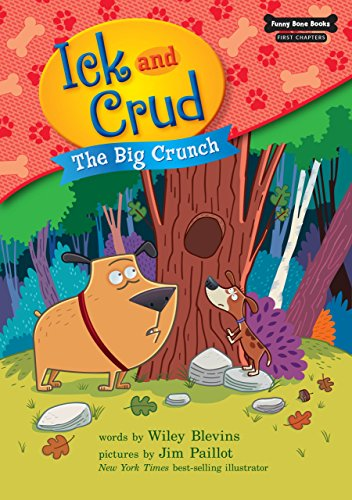 The Big Crunch (Ick and Crud: Funny Bone Books: First Chapters)