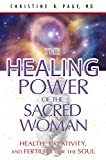img - for The Healing Power of the Sacred Woman: Health, Creativity, and Fertility for the Soul book / textbook / text book