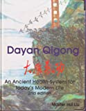 img - for Dayan Qigong, Fa Yang. an Ancient Health System for Today's Modern Life book / textbook / text book