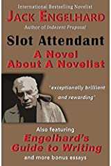 Slot Attendant: A Novel About A Novelist Paperback