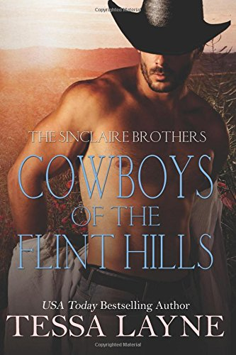 Cowboys of the Flint Hills: The Sinclaire Brothers: Volume 1-3 Boxed Set (Cowboys of the Flint Hills Vol 1-3)