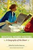 Montana Women Writers, edited by Caroline Patterson, 1560373792