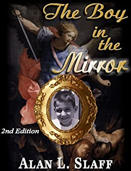 The Boy in the Mirror (2nd Edition) by [Slaff, Alan]