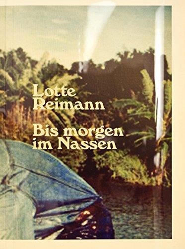 Download Lotte Reimann - Bis Morgen Im Nassen pdf epub
