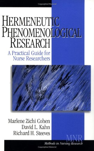 Hermeneutic Phenomenological Research: A Practical Guide for Nurse Researchers (Methods in Nursing Research) by Brand: SAGE Publications, Inc