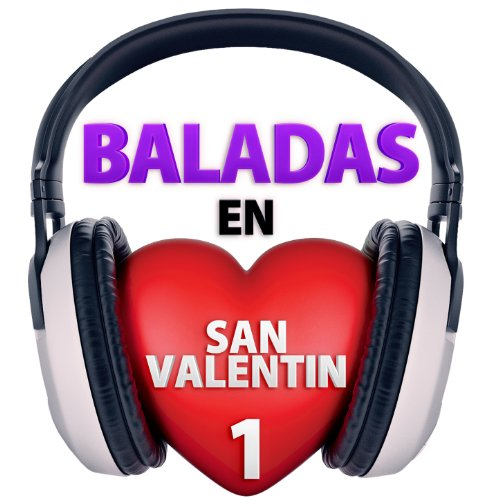 ... Baladas en San Valentin, Vol. 1