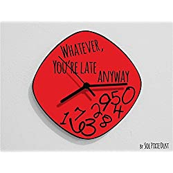 Whatever, you're late anyway / Oval Red- Wall Clock