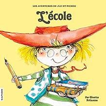 L'école (Jiji et Pichou) (French Edition)