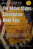 The United States Constitution Made Easy... to Understand, Lonnie D. Crockett, 1935821083