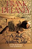 A Walk to the Western Isles, Frank Delaney, 0246137452