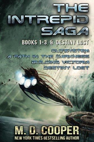 Intrepid Explorer (The Complete Intrepid Saga & Destiny Lost: An Aeon 14 Ominibus)