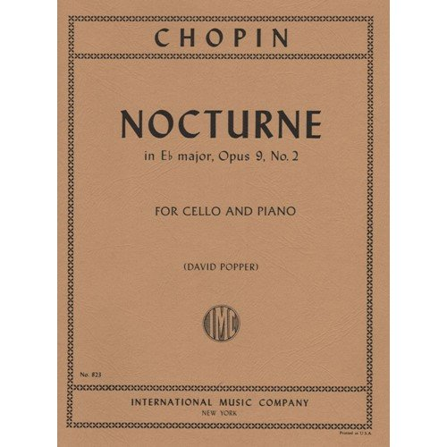 Chopin Frederick Nocturne In E-flat Major Op. 9 No. 2 for Cello and Piano by Popper - International (Nocturne Op 9 No 2 Piano Sheet)