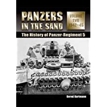 Panzers in the Sand: The History of Panzer-Regiment 5 Volume 2, . 1942-45