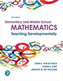 Elementary and Middle School Mathematics: Teaching Developmentally (10th Edition)