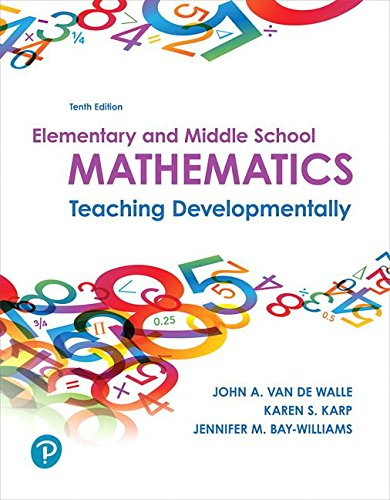 Books : Elementary and Middle School Mathematics: Teaching Developmentally (10th Edition)